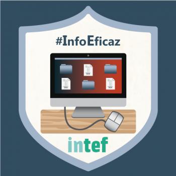 ¿Gestionas eficazmente tu información? (3ª edición) - #InfoEficaz