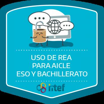 Uso de Recursos Educativos Digitales Abiertos para el aprendizaje integrado de contenidos en lenguas extranjeras (AICLE) ESO y Bachillerato. Edición septiembre 2018