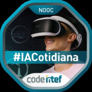 """Imagen insignia NOOC """"Inteligencia Artificial en el día a día (1ª edición)"""" - #IACotidiana"""