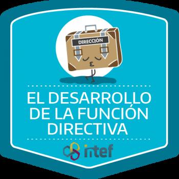Imagen insignia Curso tutorizado El Desarrollo de la Función Directiva. Edición marzo 2019