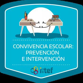 Convivencia escolar: Prevención e intervención. Edición septiembre 2018