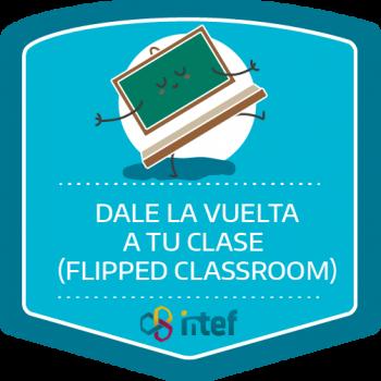 Dale la vuelta a tu clase (Flipped Classroom). Edición septiembre 2018